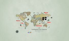 Japan Earthquakes and Tsunami