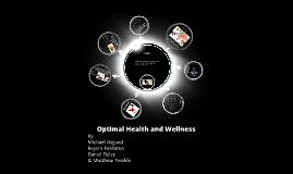 Optimum Health and Wellness