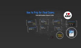 Copy of How to Prep for Final Exams- SHU ARC