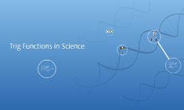 Trig Functions in Science