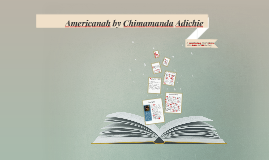 3 of Americanah by Chimamanda