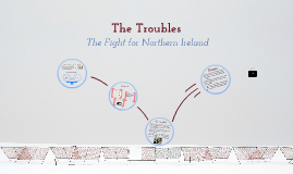 Copy of The Troubles