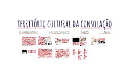 TERRITÓRIO CULTURAL DA CONSOLAÇÃO