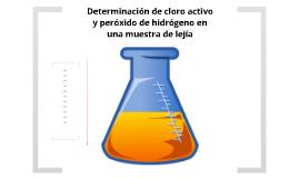 Copy of Determinación de cloro activo en una muestra de lejía