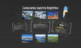 Conozcamos nuestra Argentina