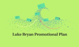 Luke Bryan Promotional Plan