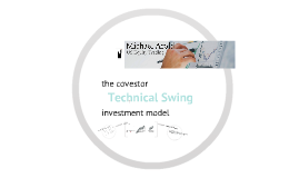 The Covestor Technical Swing Investment Model