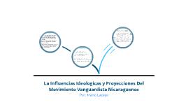 Influencias ideologicas y Proyecciones del Vanguardismo Nicaraguense