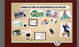 Copy of Copy of DETERGENTE EN POLVO- PROCESOS INDUSTRIALES I