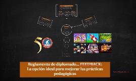 Copy of Reglamento del diplomado FEEDBACK
