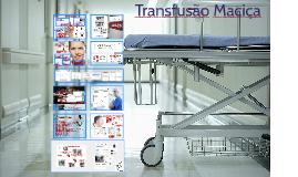 Abordagem transfusional na Transfusão maciça