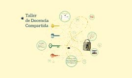 Copy of Taller de Docencia Compartida