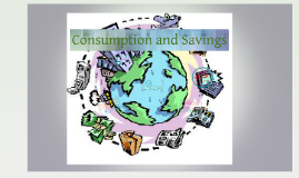 Copy of Copy of Consumption and Saving