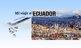 Mi viaje a Ecuador.