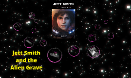 Jett Smith and the Alien Grave
