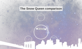 The Snow Queen comparison