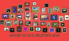 Copy of NOCHE DE LOS MEJORES 2016