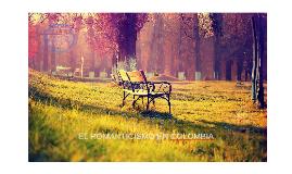 Copy of EL ROMANTICISMO EN COLOMBIA