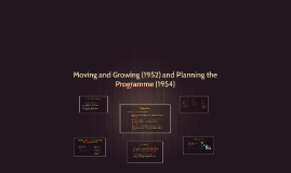 Copy of Moving and Growing (1952) and Planning the Programme (1954)
