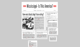 Mississippi- Is This America?
