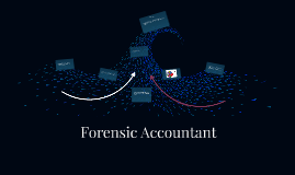 Forensic Accountants can be engaged in public practice or em