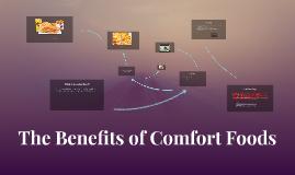 The Benefits of Comfort Foods