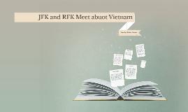 JFK and RFK Meet abuot Vietnam