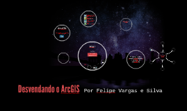 Copy of Desvendando o ArcGIS