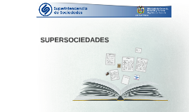 Copy of Copy of SUPERINTENDENCIA DE SOCIEDADES