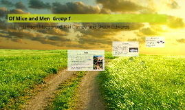 Of Mice and Men  Group 1