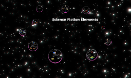 Copy of Elements of Science Fiction Mrs. Haan 2015-16