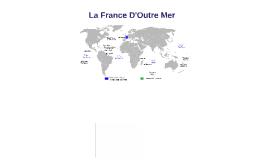 La France D'Outre Mer
