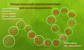 Vilniaus tarptautinės mokyklos šeštos klasės mokinių istorij