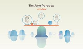 The Jake Paradox