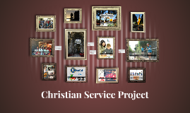 Christian Service Project 2015