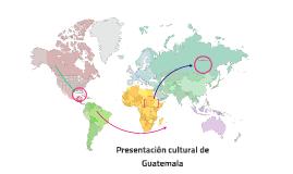 Presentación cultural de Guatemala