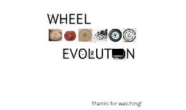 Evolution of the wheel