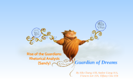 Rise of the Guardians: Rhetorical Analysis (Sandy)