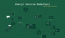EH - Hafta 6 - Enerji Yatırım Modelleri
