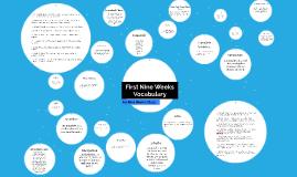 First Nine Weeks Vocabulary