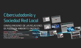 Ciberciudadanía y Sociedad Red Local