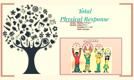 Method: Total Physical Response