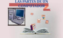 LAS PARTES DE UN COMPUTADOR