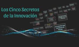 Los Cinco Secretos de la Innovación
