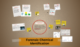 Forensic Chemical Identification