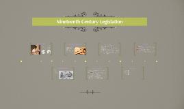 Nineteenth Century Legislation