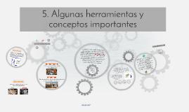 5. Algunas herramientas y conceptos importantes