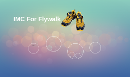 Flywalk IMC