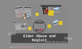 Copy of Elder Abuse and Neglect