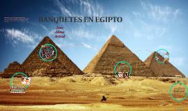BANQUETES EN EGIPTO
